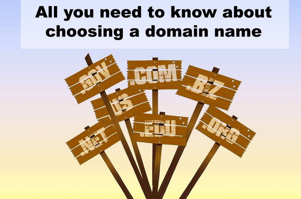 All you need to know about choosing a domain name