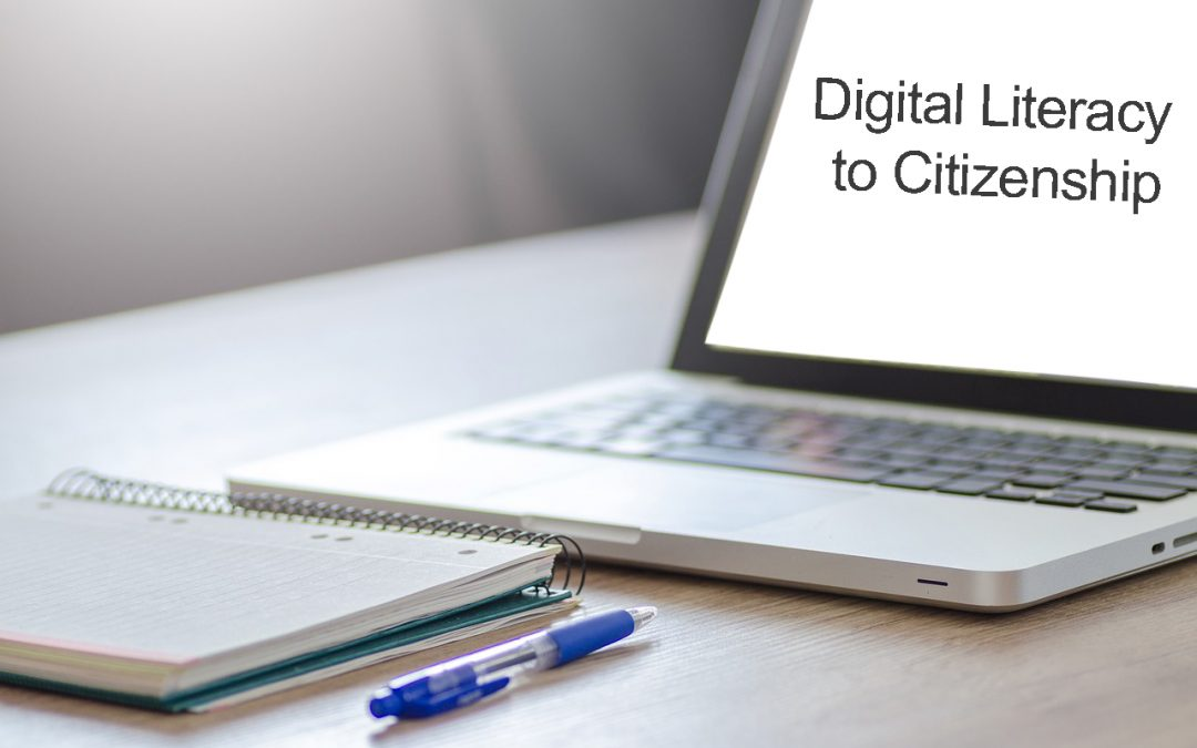 Digital Literacy to Citizenship