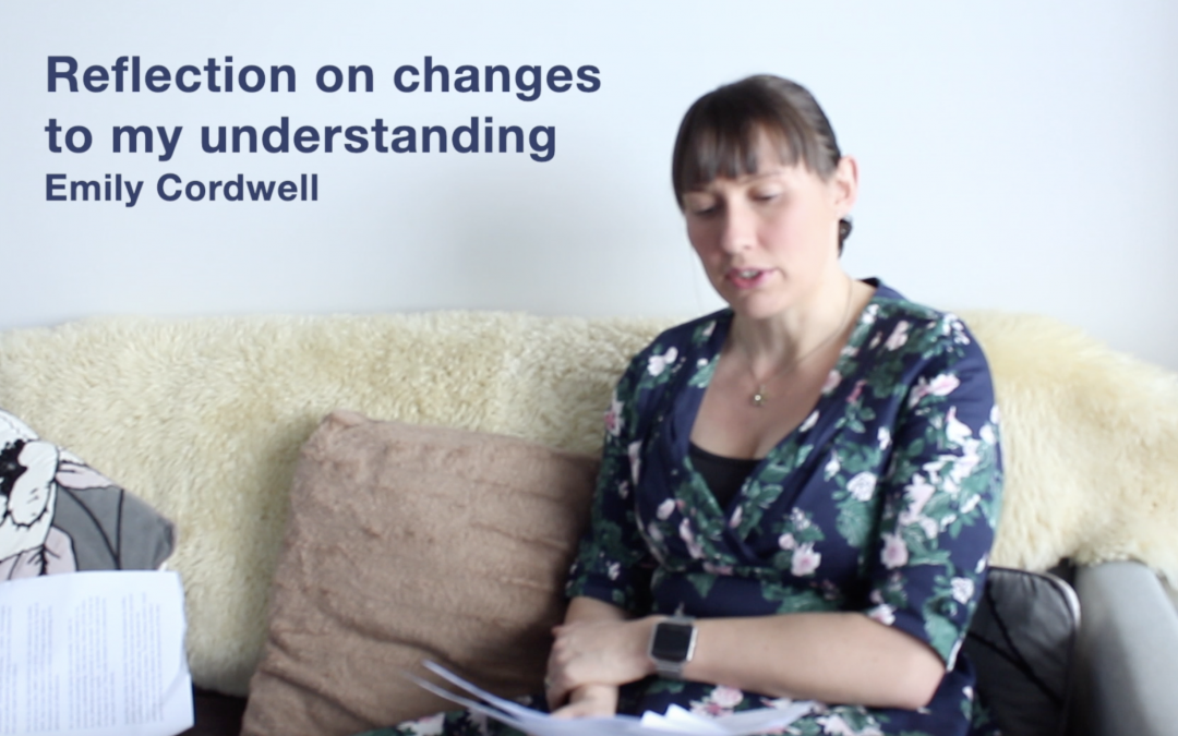 Reflection on changes to my understanding