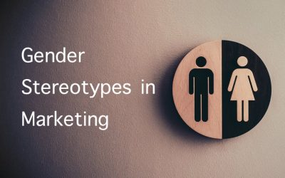 Gender Stereotypes in Marketing